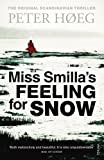 MISS SMILLAS FEELING FOR SNOW (HARVILL PANTHER S.)