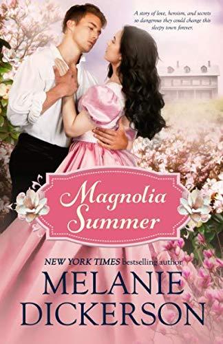 Magnolia Summer (Southern Seasons) [Dickerson, Melanie] (Tapa Blanda)