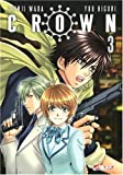 echange, troc You Higuri, Shinji Wada - Crown, Tome 3 :