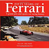 Fifty Years of Ferrari: A Grand Prix and Sports Car Racing History