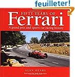 Fifty Years of Ferrari: A Grand Prix...