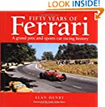 Fifty Years of Racing Ferraris: The G...