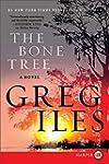 The Bone Tree LP: A Novel (Penn Cage...
