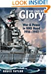The End of Glory: War & Peace in HMS...