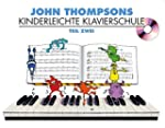 John Thompsons Kinderleichte Klaviers...
