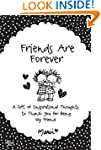 Friends Are Forever: A Gift of Inspir...