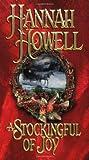 A Stockingful Of Joy (Zebra Historical Romance) (0821767542) by Howell, Hannah