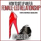 How to Set up an FLR: Female-Led Relationship Hörbuch von  Mistress Dede Gesprochen von: Patrick Zeller