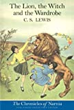 The Chronicles of Narnia: The Lion, The Witch and The Wardrobe - C. S. Lewis