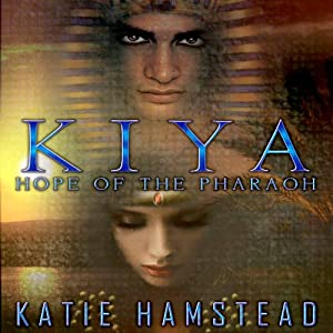 KIYA: Hope of the Pharaoh Audiobook