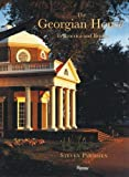 img - for The Georgian House in America and Britain by Parissien, Steven (2008) Hardcover book / textbook / text book