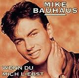 Mike Bauhaus - Es Fährt Ein Zug Nach Nirgendwo