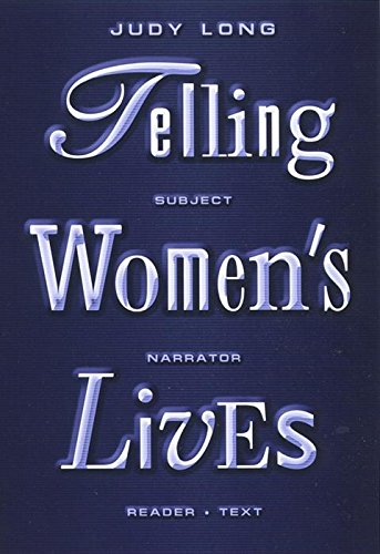 Telling Women's Lives: Subject/Narrator/Reader/Text (Feminist Crosscurrents)