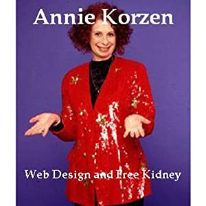 Web Design and Free Kidney | [Annie Korzen]
