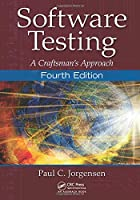 Software Testing: A Craftsman's Approach, 4th Edition Front Cover