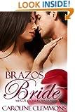 Brazos Bride: Men of Stone Mountain Texas (A Stone Mountain Texas Book 1)