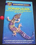 Leopard Geckos: Their Captive Husbandry and Reproduction Jon Coote