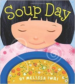 Amazon.com: Soup Day (Christy Ottaviano Books