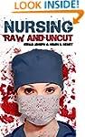 Nursing Raw and Uncut