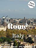 Rome Italy: Pictorial Travel