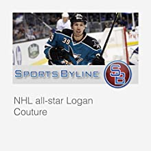 Today's Hockey Characters: Logan Couture Interview  by Ron Barr Narrated by Ron Barr, Logan Couture