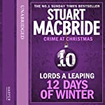 Twelve Days of Winter: Crime at Christmas - Lords-a-Leaping | Stuart MacBride
