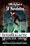 img - for InterGalactic Medicine Show: Big Book of SF Novelettes (InterGalactic Medicine Show Big Books 1) book / textbook / text book