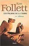 """Afficher """"Les Piliers de la terre n° 2<br /> Aliena"""""""