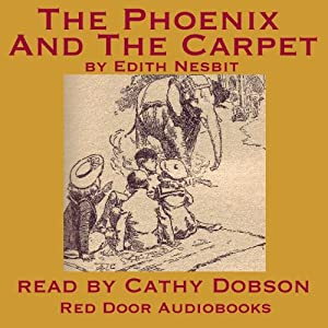 The Phoenix and the Carpet | [Edith Nesbit]