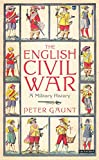 The English Civil War: A Military History