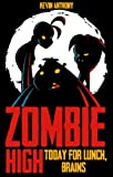 img - for Zombie High: First In Class book / textbook / text book