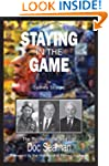 Staying in the Game: The Remarkable S...