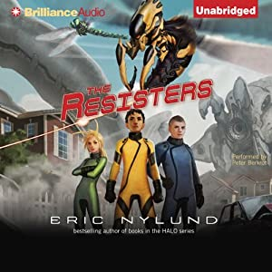 The Resisters: Book 1 | [Eric Nylund]