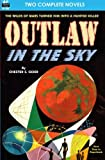Outlaw in the Sky & Legacy from Mars