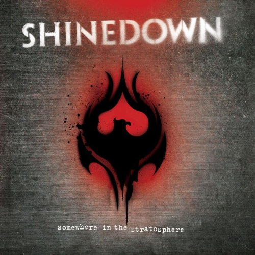 SHINEDOWN - Somewhere In The Stratosphere (CD1) - Zortam Music