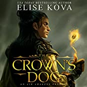 The Crown's Dog: Golden Guard Trilogy, Book 1 | Elise Kova