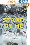Stand by Me: The Forgotten History of...