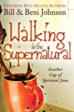 img - for Walking in the Supernatural: Another Cup of Spiritual Java book / textbook / text book