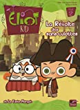 img - for Eliot Kid, Tome 2 (French Edition) book / textbook / text book