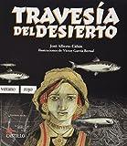 img - for Travesia del Desierto (Castillo de la Lectura Naranja) (Spanish Edition) book / textbook / text book