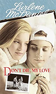 Don't Die, My Love by Lurlene Mcdaniel ebook deal