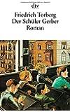 Der Schüler Gerber: Roman