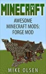 Minecraft: Awesome Minecraft Mods: Fo...