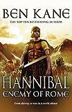 Ben Kane Hannibal: Enemy of Rome