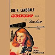 Sunset and Sawdust   [Joe R. Lansdale]