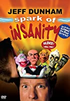 Jeff Dunham - Spark of Insanity [2007] [DVD]