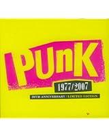 Punk 1977-2007 : 30th Anniversary