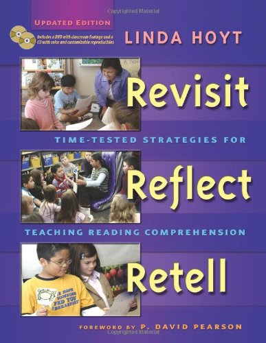 Revisit, Reflect, Retell: Time-Tested Strategies for...