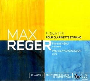 Max Reger - Clarinet Sonatas