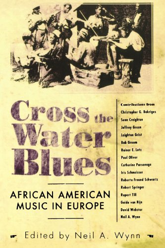 Cross the Water Blues: African American Music in Europe (American Made Music Series)
